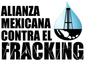 Mexican Alliance Against Fracking (Credit: Bitacoracultural)