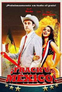 Greg Berger's Mockumentary Warns Mexicans About the Dangers of Fracking Photo Credit: Latino Weekly Review